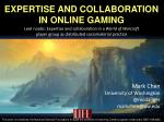 Expertise and collaboration in online gaming