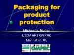 Packaging for product protection
