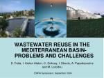 WASTEWATER REUSE IN THE MEDITERRANEAN BASIN- PROBLEMS AND CHALLENGES