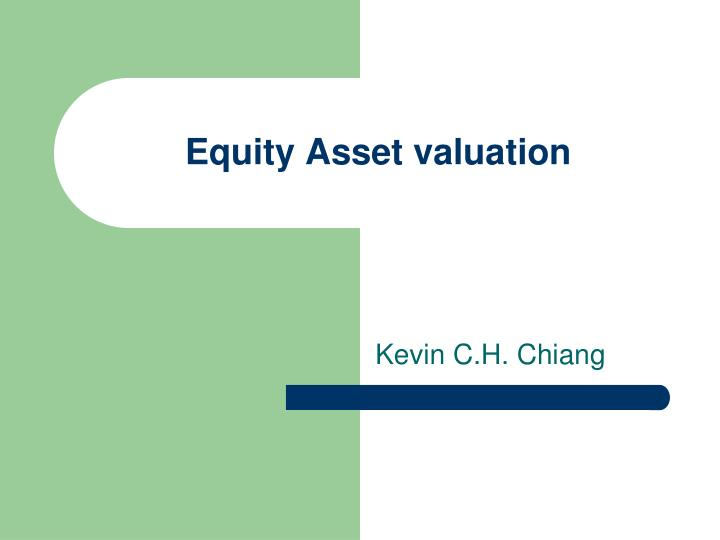 equity asset valuation n.