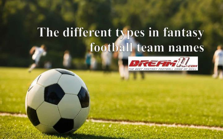 the different types in fantasy football team names n.
