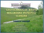 GEOTECHNICS OF WASTE WALLBOARD MONOFILL CLOSURE
