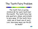 The Tooth Fairy Problem