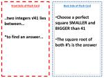 Front Side of Flash Card ..two integers √41 lies between… *to find an answer…