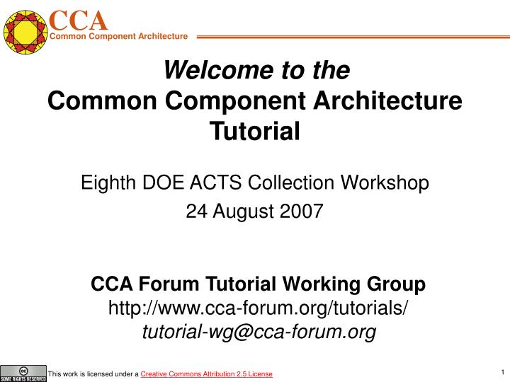 welcome to the common component architecture tutorial n.