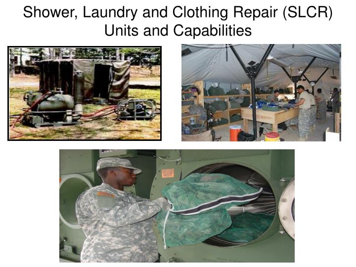 shower laundry and clothing repair slcr units and capabilities n.