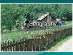 Folk Geography