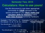 Calculators: How to use yours!