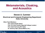 Metamaterials, Cloaking, and Acoustics