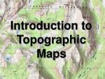Introduction to Topographic Maps
