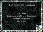 Fluid Dynamics Research