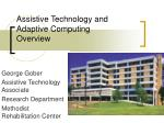 Assistive Technology and Adaptive Computing Overview