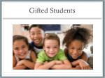 Gifted Students