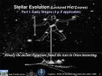 Stellar Evolution (Lectured PhD Course)