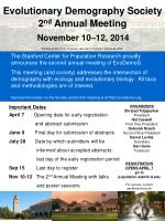 Evolutionary Demography Society 2 nd Annual Meeting