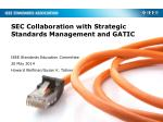 SEC Collaboration with Strategic Standards Management and GATIC