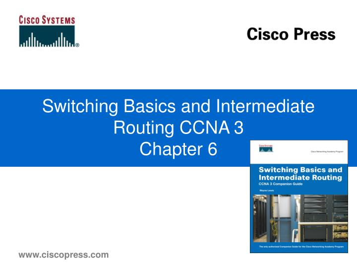 switching basics and intermediate routing ccna 3 chapter 6 n.