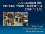 JOB SEARCH 101: PUTTING YOUR STUDENTS A STEP AHEAD