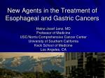New Agents in the Treatment of Esophageal and Gastric Cancers