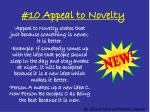 #10 Appeal to Novelty