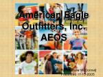 American Eagle Outfitters, Inc. AEOS