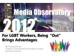 "For LGBT Workers, Being""Out"" Brings Advantages"