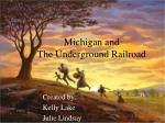 Michigan and  The Underground Railroad