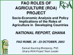 FAO ROLES OF AGRICULTURE (ROA) PROJECT