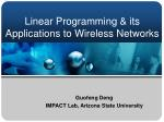 Linear Programming & its Applications to Wireless Networks