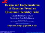 Design and Implementaton of Gaussian Portal on Quantum Chemistry Grid.