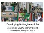 Developing Nottingham's LAA Jeanelle de Gruchy and Chris Nield