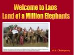 Welcome to Laos Land of a Million Elephants
