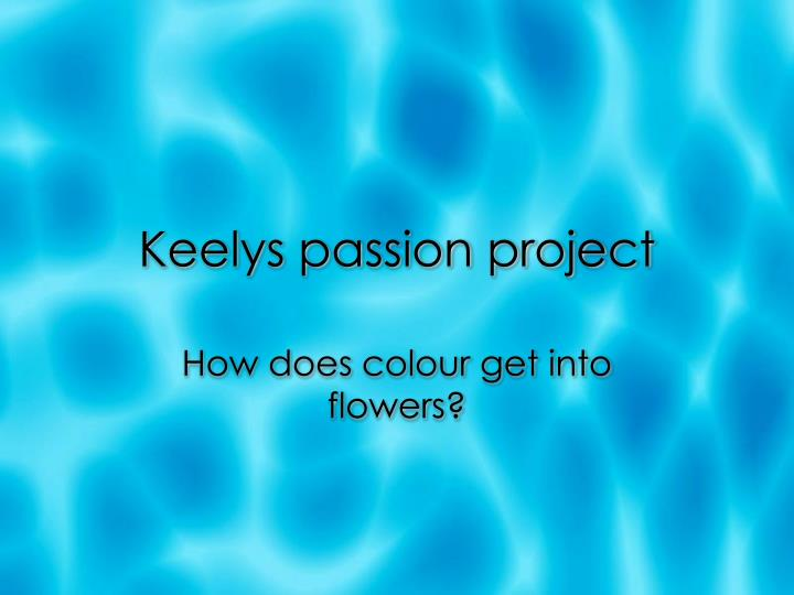 keelys passion project n.