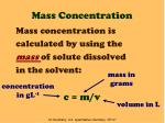 Mass Concentration