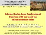 Polarized Proton Beam Acceleration at Nuclotron with the use of the Solenoid Siberian Snake