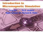 Introduction to Micromagnetic Simulation