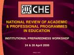 NATIONAL REVIEW OF ACADEMIC & PROFESSIONAL PROGRAMMES IN EDUCATION