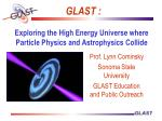 Exploring the High Energy Universe where Particle Physics and Astrophysics Collide