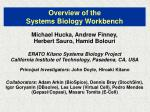 Overview of the  Systems Biology Workbench