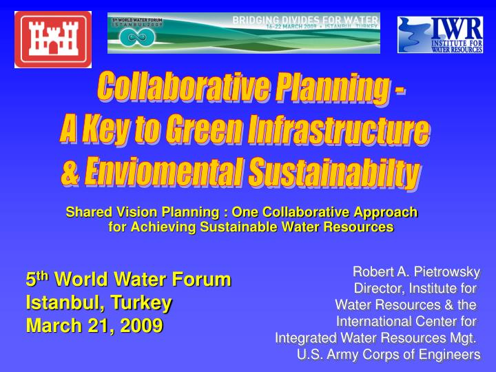 shared vision planning one collaborative approach for achieving sustainable water resources n.