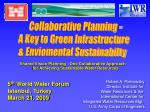 Shared Vision Planning : One Collaborative Approach for Achieving Sustainable Water Resources