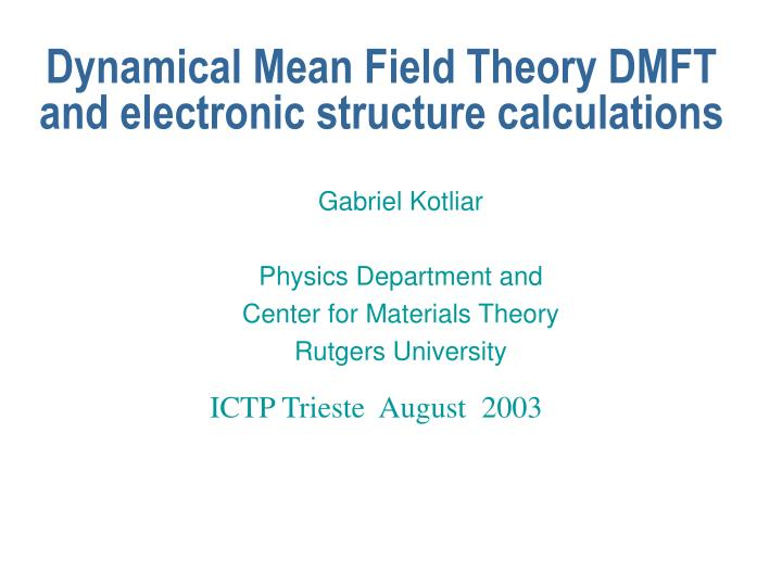 dynamical mean field theory dmft and electronic structure calculations n.