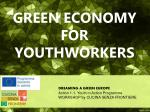 GREEN ECONOMY FOR YOUTHWORKERS