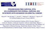 PROGRESSION-FREE SURVIVAL (PFS)  AS A SURROGATE FOR OVERALL SURVIVAL (OS)