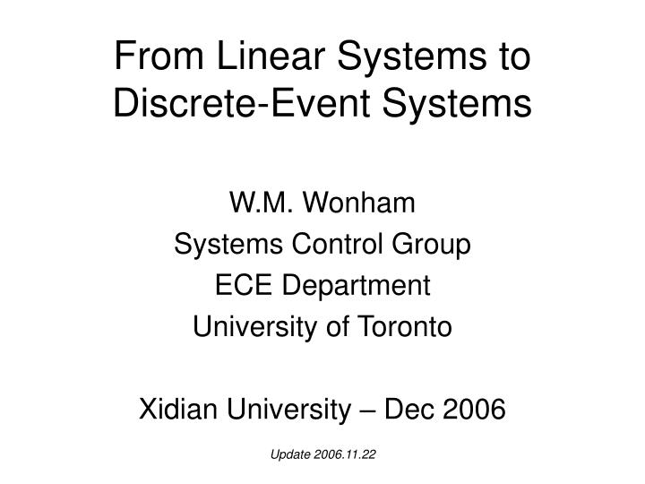 from linear systems to discrete event systems n.