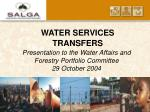 Presentation to the Water Affairs and Forestry Portfolio Committee 29 October 2004