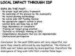 LOCAL IMPACT THROUGH IDP IDPS IN THE PAST: No proper legal and policy framework