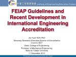 FEIAP Guidelines and Recent Development in International Engineering Accreditation