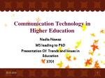 Communication Technology in Higher Education