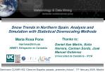 Snow Trends in Northern Spain. Analysis and Simulation with Statistical Downscaling Methods